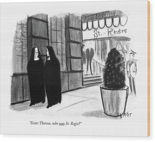 Sister Theresa Wood Print