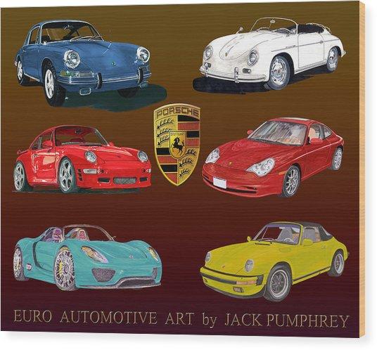 Six Sexy Slippery Porsche Automobiles Wood Print