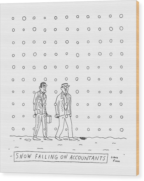 Snow Falling On Accountants -- Two Men Walk Wood Print