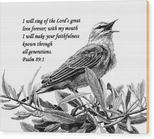 Songbird Drawing With Scripture Wood Print