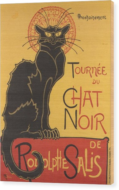 Soon The Black Cat Tour By Rodolphe Salis  Wood Print