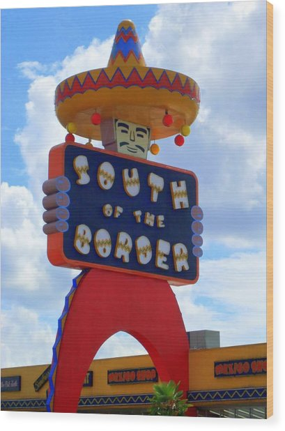 South Of The Border 10 Wood Print