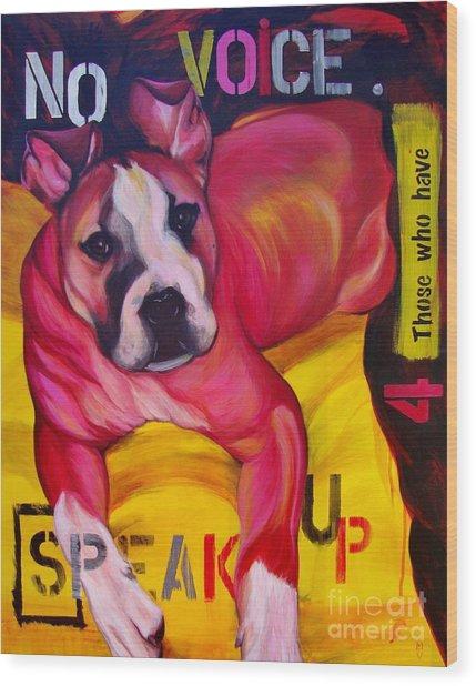 Speak Up Wood Print
