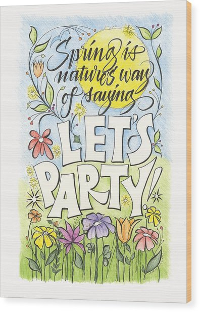 Spring Party Wood Print