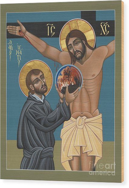 St. Ignatius And The Passion Of The World In The 21st Century 194 Wood Print