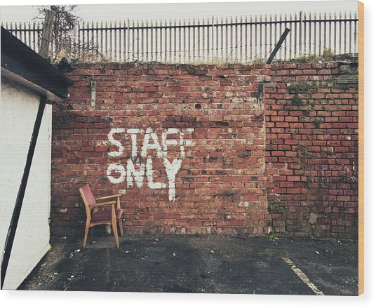 Staff Only Wood Print