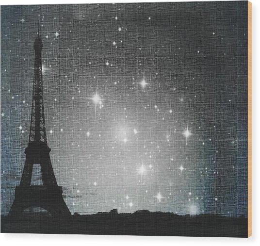Starry Night In Paris - Eiffel Tower Photography  Wood Print