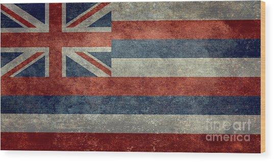 State Flag Of Hawaii Vintage Version Wood Print