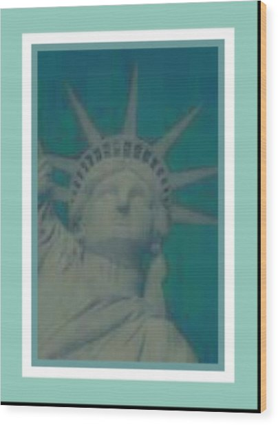 Statue Of Liberty 2 Wood Print by Tracie Howard