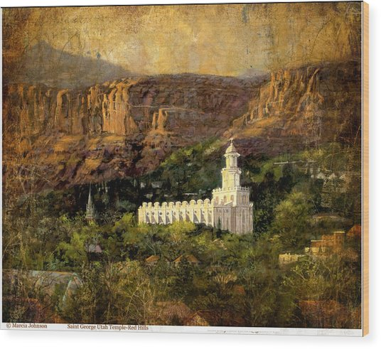 St.george Temple Red Hills Antiique Wood Print