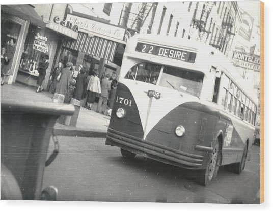 Streetcar Named Desire Wood Print
