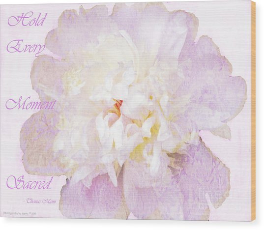 Such A Pretty Peony - Inspirational Quote Wood Print
