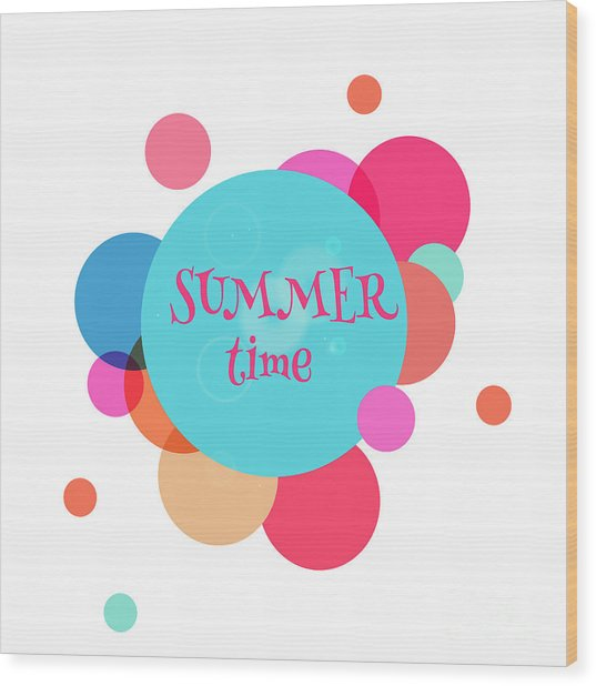 Summer Colorful Background With Text - Wood Print