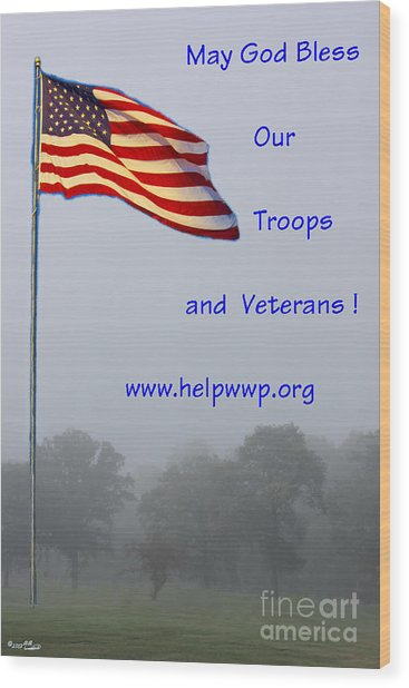 Support Our Troops And Veterans Wood Print