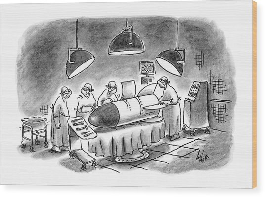 Surgeons Working On A Bomb In Operating Room Wood Print