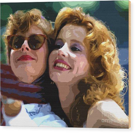 Susan Sarandon And Geena Davies Alias Thelma And Louis - Watercolor Wood Print