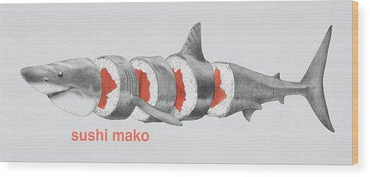 Sushi Mako Wood Print