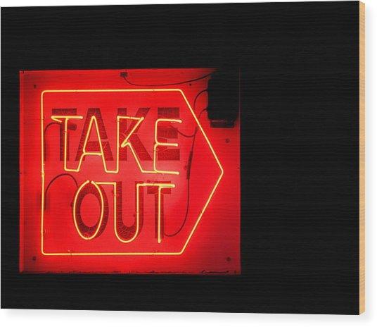 Take Out Wood Print