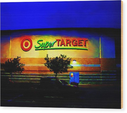 Target Super Store B Wood Print by P Dwain Morris