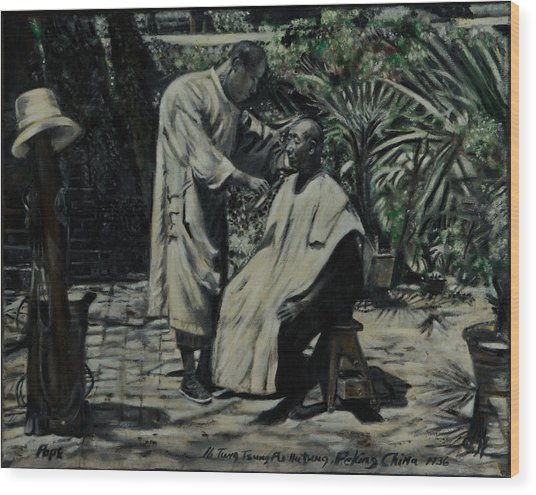 The Barber Of Peking Wood Print