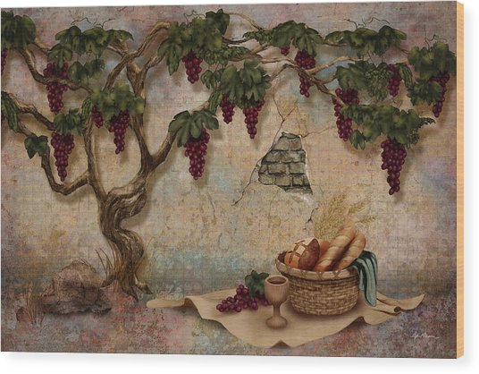 The Bread And The Vine Wood Print