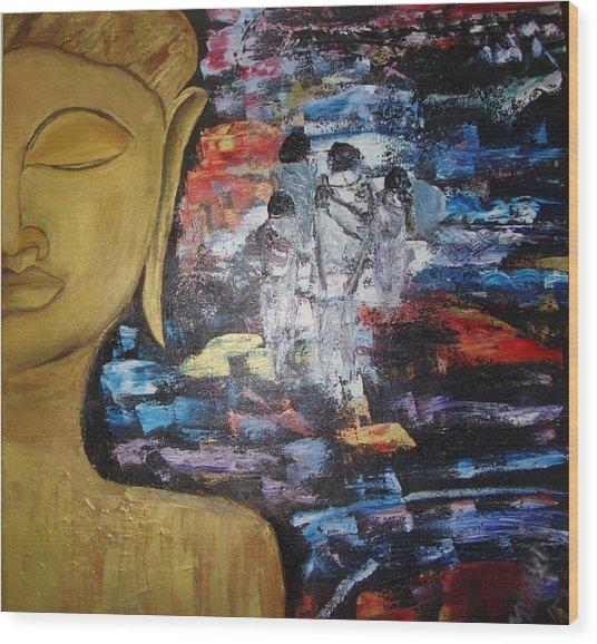 The Buddha Way Wood Print by Meenakshi Chatterjee