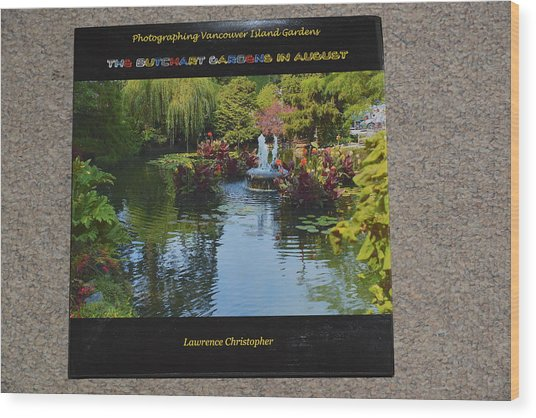 The Butchart Gardens - Photos By Lawrence Christopher Wood Print