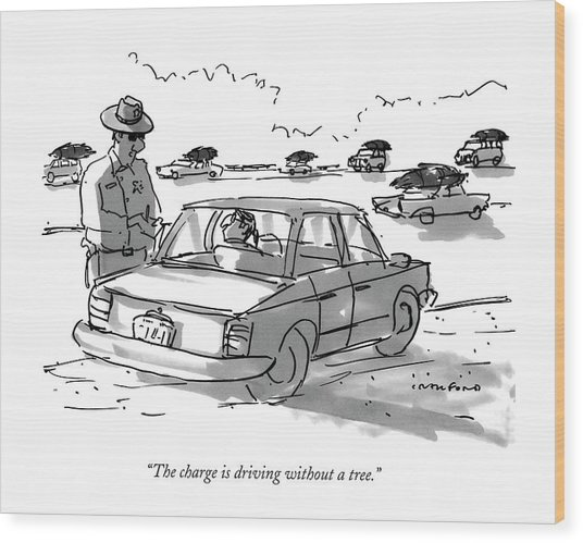 The Charge Is Driving Without A Tree Wood Print
