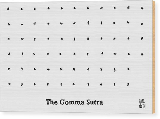 The Comma Sutra. Images Of Commas In Different Wood Print
