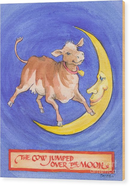 The Cow Jumped Over The Moon Wood Print
