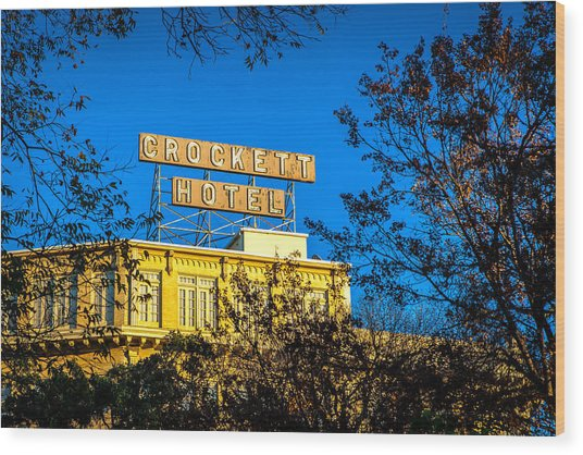 The Crockett Hotel Wood Print