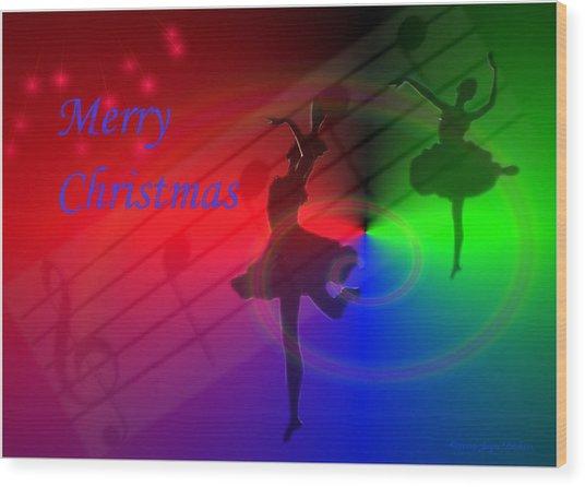 The Dance - Merry Christmas Wood Print