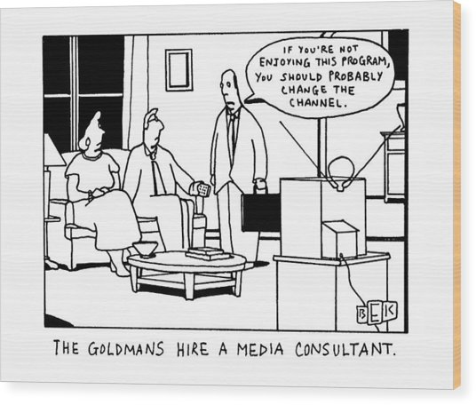 The Goldmans Hire A Media Consultant Wood Print