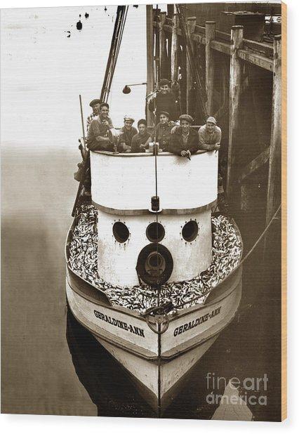 The Happy Crew Of The Fishing Boat  Geraldine- Ann Monterey California 1939 Wood Print