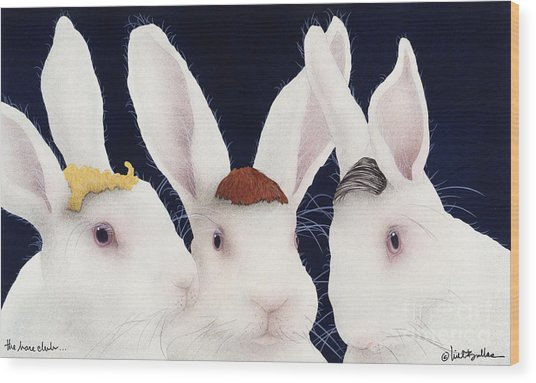 The Hare Club... Wood Print by Will Bullas