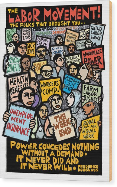 The Labor Movement Wood Print by Ricardo Levins Morales
