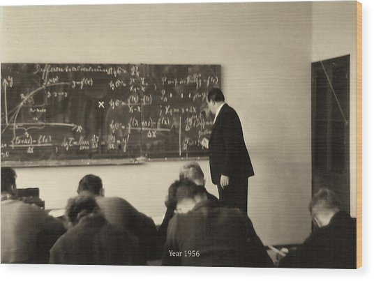 Year 1956 The Math Teacher  Wood Print