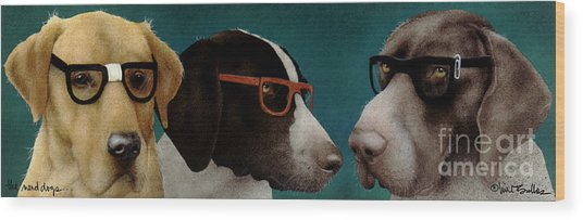 The Nerd Dogs... Wood Print