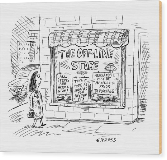 The Off-line Store Wood Print