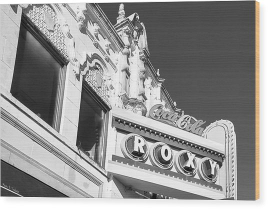 Wood Print featuring the photograph The Old Roxy Marquee - Atlanta Music Nostalgia by Mark E Tisdale