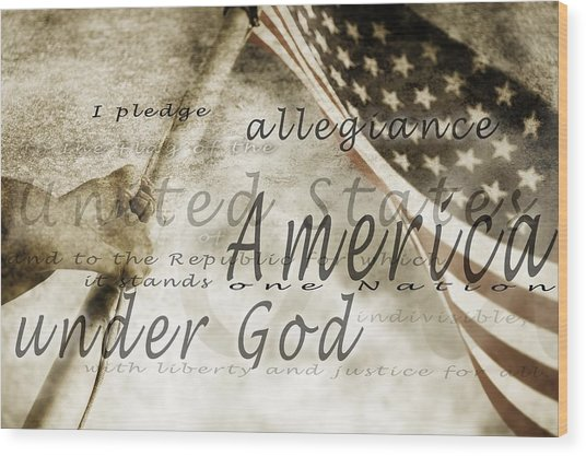 The Pledge Of Allegiance And An Wood Print
