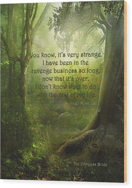 The Princess Bride - Revenge Business Wood Print