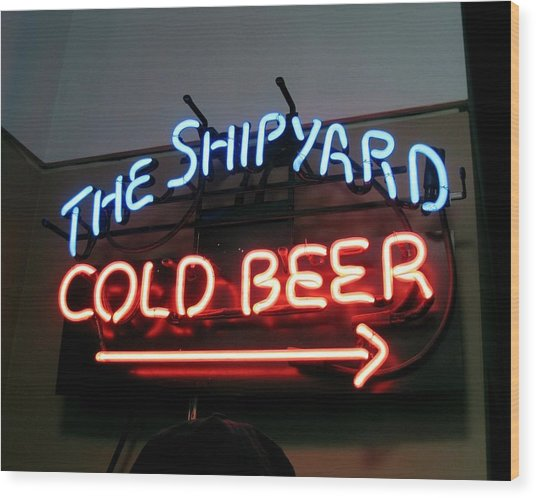 The Shipyard Cold Beer Neon Sign Wood Print by Patricia E Sundik