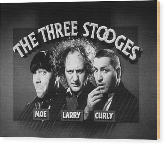 The Three Stooges Opening Credits Wood Print