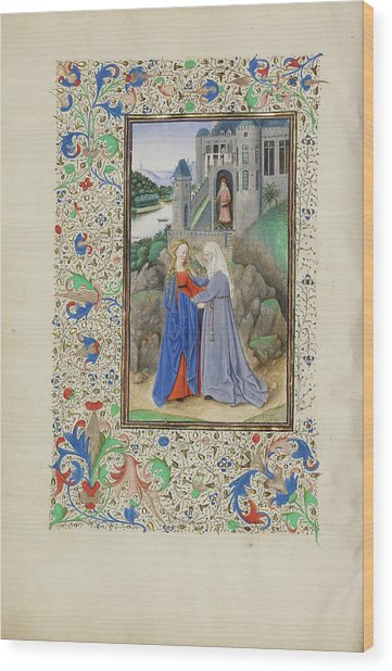 The Visitation Master Of The Llangattock Hours, Flemish Wood Print by Litz Collection
