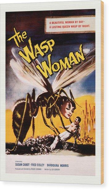 The Wasp Woman 1959 Wood Print