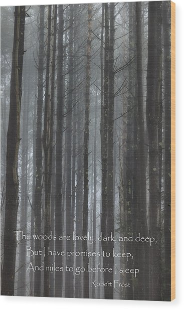 The Woods Wood Print