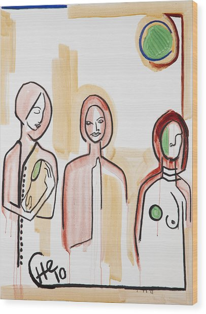 Three Women 40x30 Wood Print