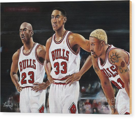 Threepeat - Chicago Bulls - Michael Jordan Scottie Pippen Dennis Rodman Wood Print by Prashant Shah