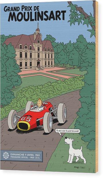 Tintin Grand Prix De Moulinsart 1965  Wood Print